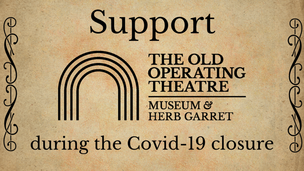 Support the Old Operating Theatre