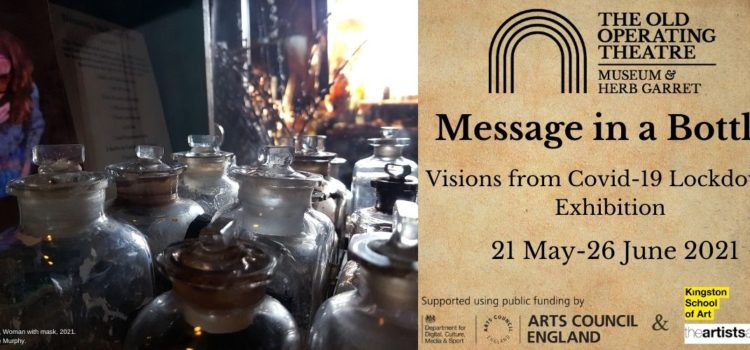 Message in a Bottle: Visions from Covid-19 Lockdowns Exhibition